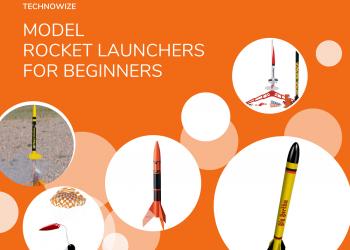 Model Rocket Launchers for Beginners