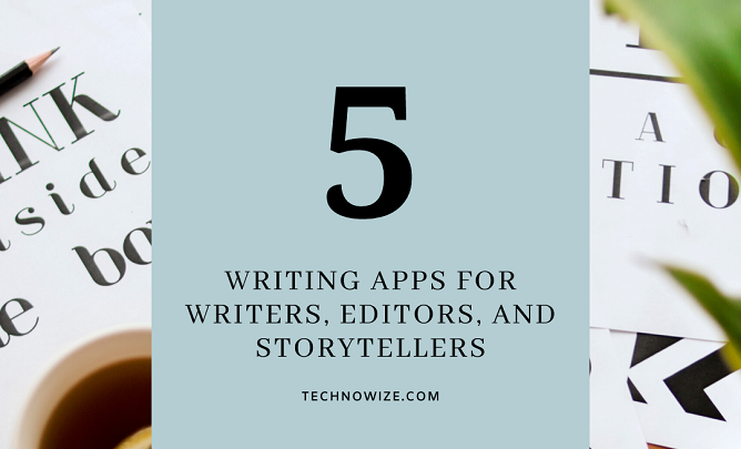 Best Writing Apps of 2020 for Writers, Editors, and Storytellers