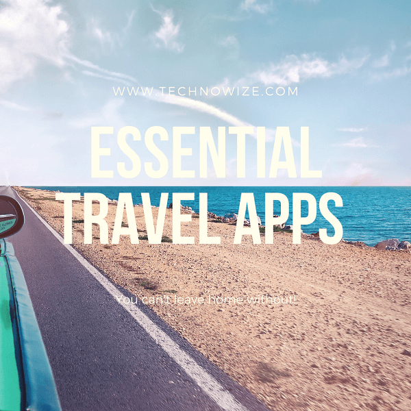Top Ranked Travel Apps to Satisfy Your Wanderlust