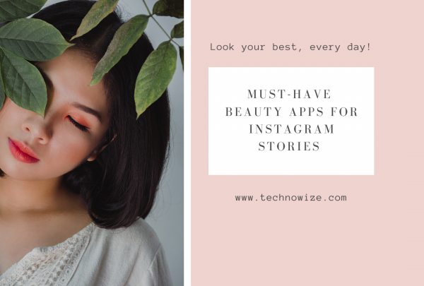 Beauty Apps To Enhance Your Beauty And Looks