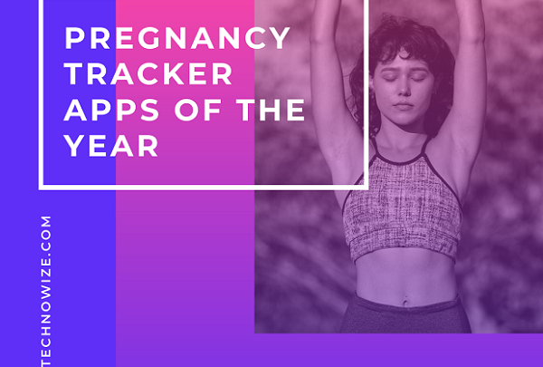 Best Pregnancy Tracker Apps to Check Updates on the Baby Bump