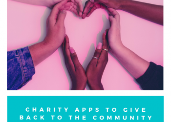 6 Wholesome Charity Apps to Give Something for the Needy