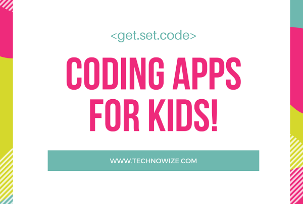 Top Coding Apps for Children in 2020