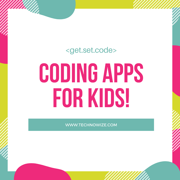Top Coding Apps for Kids and Children in 2020