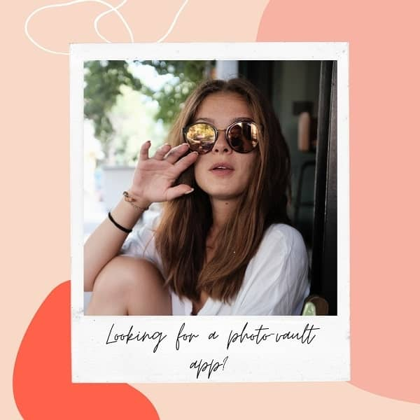 Apps To Hide Photos Easily
