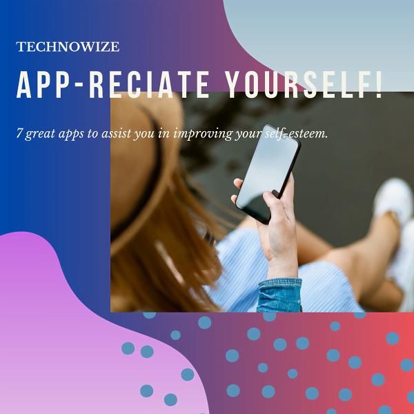 7 Great Self-care Apps to Help You Build Self Esteem