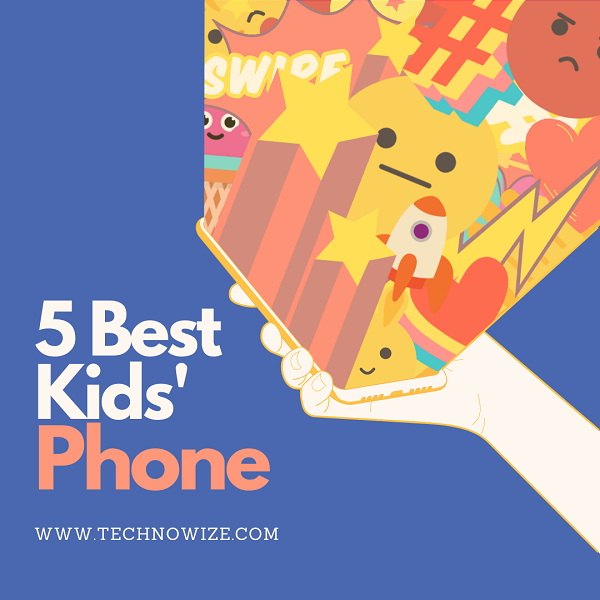 The Safest Phones for Kids | 2020 Edition
