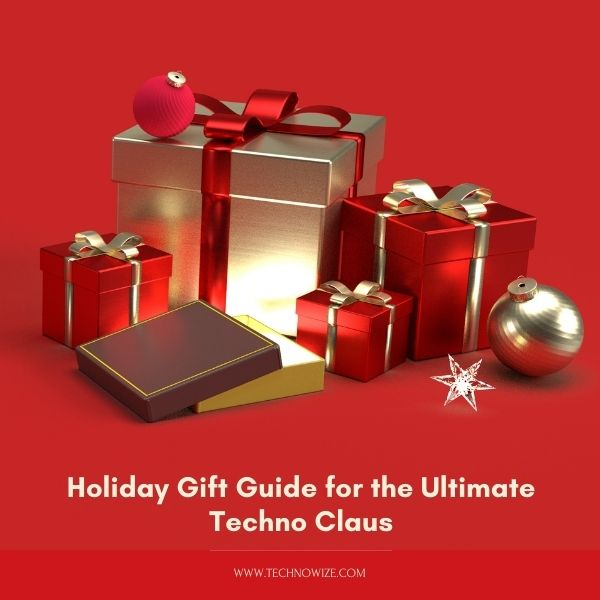 Holiday Gift Guide for the Ultimate Techno Claus