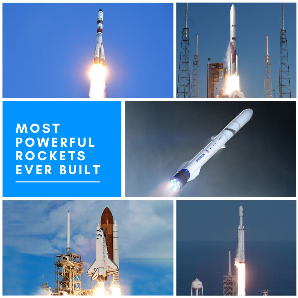 10 Most Powerful Rockets Ever Built